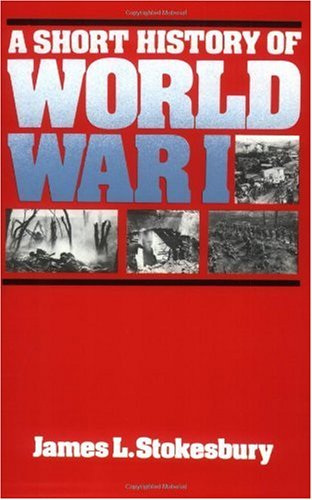 Short History of World War I  N/A edition cover