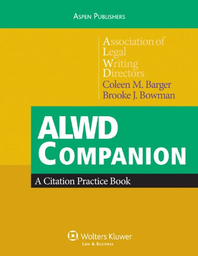 ALWD Citation Workbook   2010 9780735589292 Front Cover