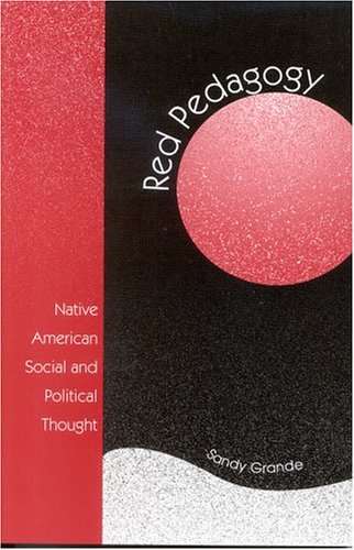 Red Pedagogy Native American Social and Political Thought  2004 edition cover