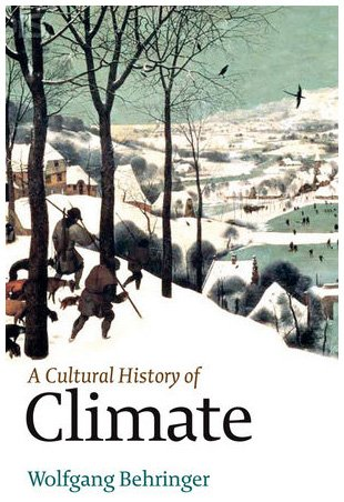 Cultural History of Climate   2010 edition cover