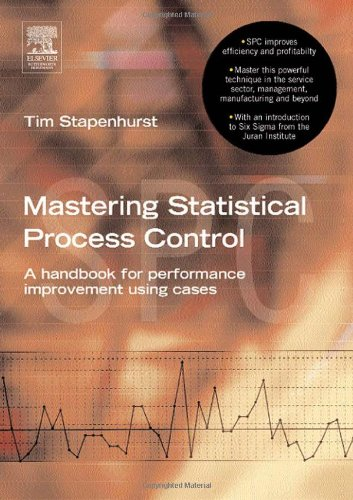 Mastering Statistical Process Control A Handbook for Performance Improvement Using Cases  2005 (Handbook (Instructor's)) edition cover