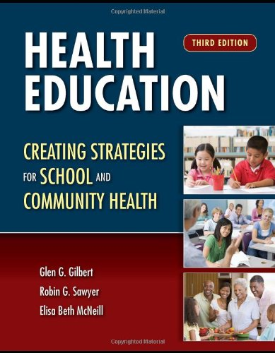 Health Education Creating Strategies for School and Community Health 3rd 2011 (Revised) edition cover