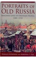 Portraits of Old Russia Imagined Lives of Ordinary People, 1300-1725  2011 edition cover