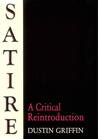 Satire A Critical Reintroduction N/A edition cover