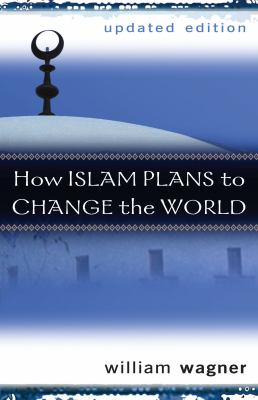 How Islam Plans to Change the World  N/A edition cover