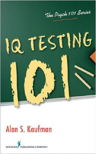 IQ Testing 101   2009 9780826106292 Front Cover