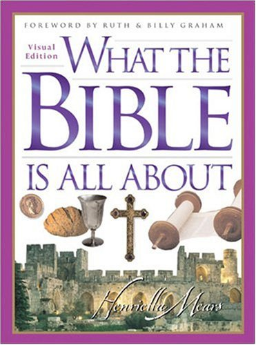 What the Bible Is All about Visual Edition  N/A edition cover