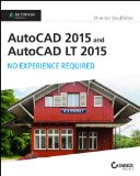 AutoCAD 2015 and AutoCAD LT 2015 No Experience Required  2014 edition cover