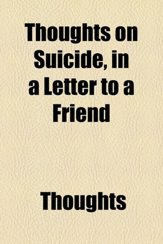 Thoughts on Suicide, in a Letter to a Friend  2010 edition cover