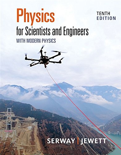 Physics for Scientists and Engineers With Modern Physics: 10th 2018 9781337553292 Front Cover