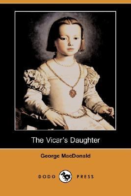 Vicar's Daughter  N/A 9781406530292 Front Cover