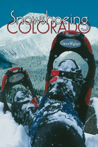 Snowshoeing Colorado  3rd 2004 edition cover