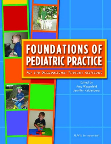 Foundations of Pediatric Practice For the Occupational Therapy Assistant  2005 edition cover