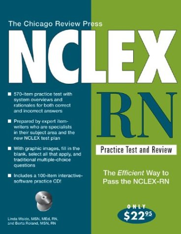 Chicago Review Press NCLEX-RN Practice Test and Review  3rd 2004 9781556525292 Front Cover