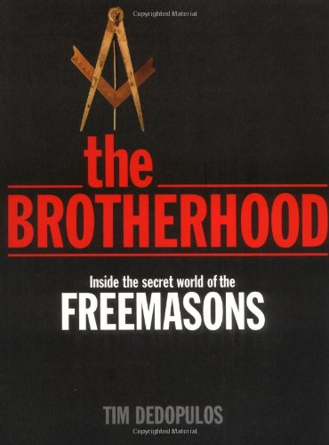Brotherhood Inside the Secret World of the Freemasons N/A 9781560258292 Front Cover