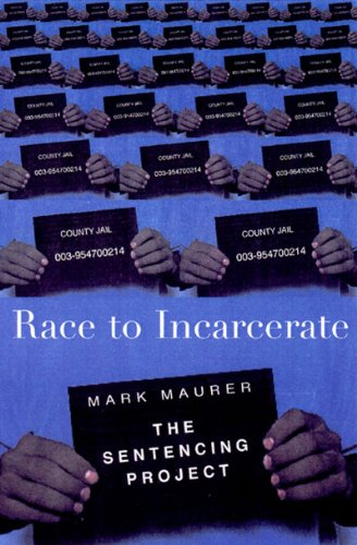 Race to Incarcerate  N/A edition cover