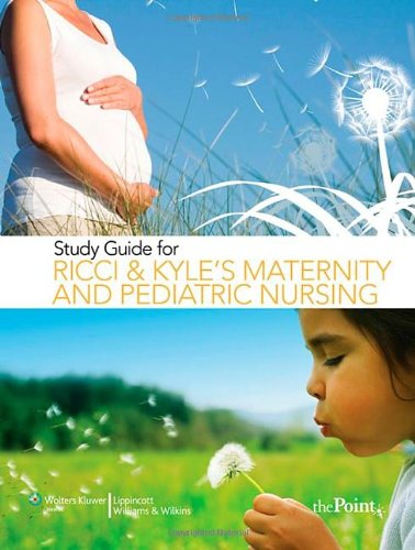 Study Guide to Accompany Maternity and Pediatric Nursing   2008 edition cover