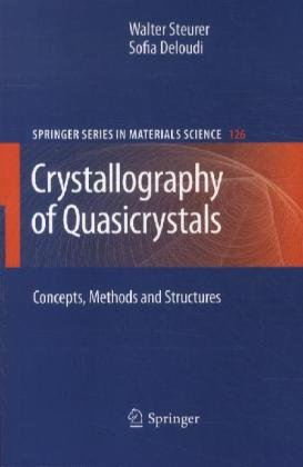 Crystallography of Quasicrystals: Concepts, Methods and Structures  2012 edition cover