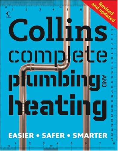 Collins Complete Plumbing and Heating   2008 9780007267293 Front Cover