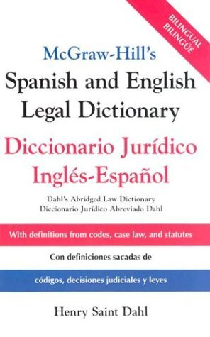 McGraw-Hill's Spanish and English Legal Dictionary Doccionario Juridico Ingles-Espanol  2004 9780071415293 Front Cover