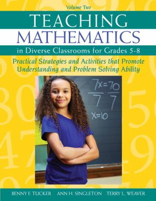 Teaching Mathematics in Diverse Classrooms for Grades 5-8 Practical Strategies and Activities That Promote Understanding and Problem Solving Ability  2013 edition cover
