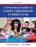 Practical Guide to Early Childhood Curriculum  10th 2016 9780133801293 Front Cover