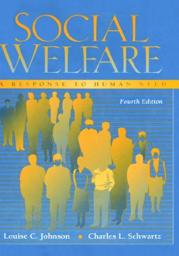 Social Welfare A Response to Human Need 4th 1997 9780205197293 Front Cover