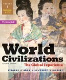 World Civilizations The Global Experience, Volume 1 7th 2015 9780205986293 Front Cover