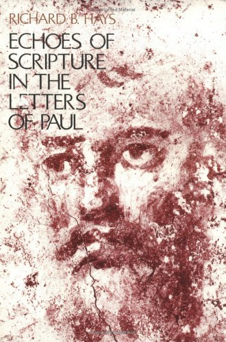 Echoes of Scripture in the Letters of Paul   1989 (Reprint) edition cover