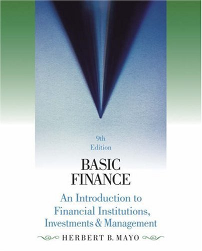 Basic Finance An Introduction to Financial Institutions, Investments and Management 9th 2007 (Revised) 9780324322293 Front Cover