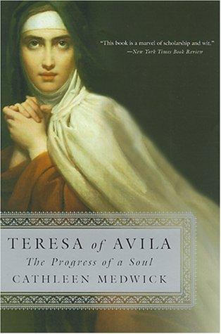 Teresa of Avila The Progress of a Soul Reprint edition cover