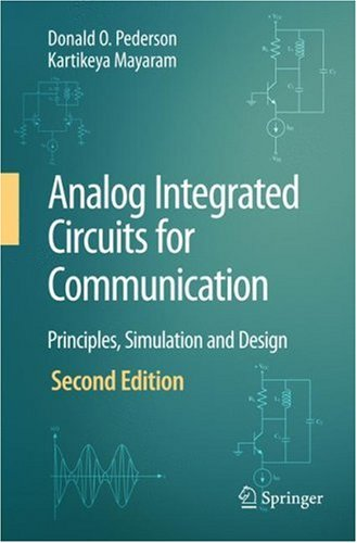 Analog Integrated Circuits for Communication Principles, Simulation and Design 2nd 2008 9780387680293 Front Cover