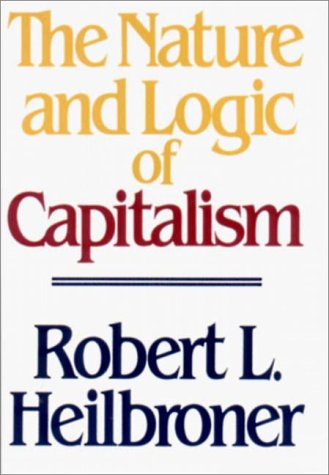 Nature and Logic of Capitalism  Reprint edition cover