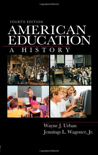 American Education A History 4th 2009 (Revised) edition cover