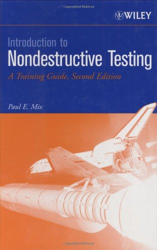 Introduction to Nondestructive Testing A Training Guide 2nd 2005 (Revised) 9780471420293 Front Cover