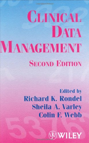 Clinical Data Management  2nd 1999 (Revised) 9780471983293 Front Cover