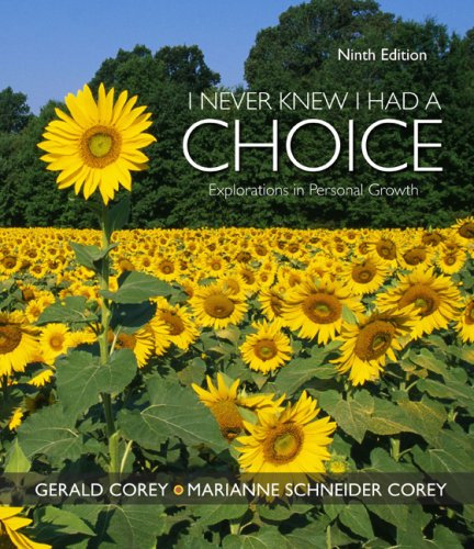 I Never Knew I Had a Choice Explorations in Personal Growth 9th 2010 edition cover