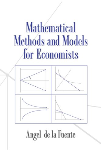 Mathematical Methods and Models for Economists   2000 edition cover