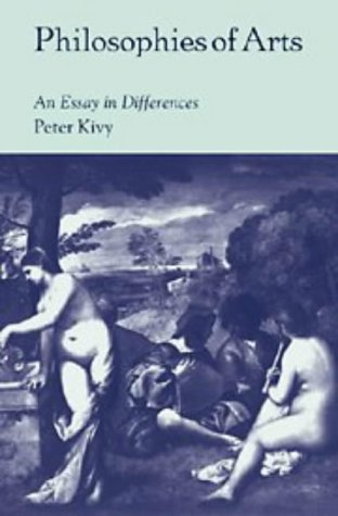 Philosophies of Arts An Essay in Differences  1997 9780521598293 Front Cover
