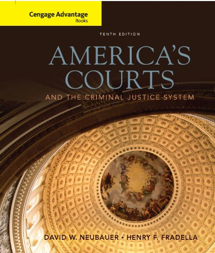 America's Courts and the Criminal Justice System  10th 2011 9780538738293 Front Cover