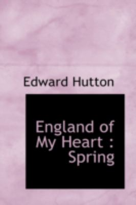 England of My Heart : Spring  2008 edition cover