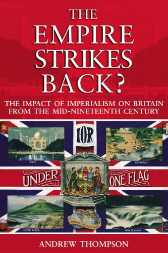 Empire Strikes Back? The Impact of Imperialism on Britain from the Mid-Nineteenth Century  2005 edition cover