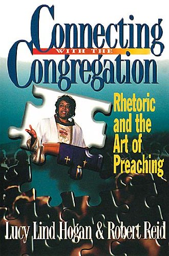 Connecting with the Congregation Rhetoric and the Art of Preaching N/A 9780687085293 Front Cover