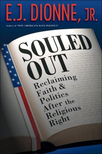 Souled Out Reclaiming Faith and Politics after the Religious Right  2008 edition cover