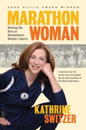 Marathon Woman Running the Race to Revolutionize Women's Sports  2009 edition cover
