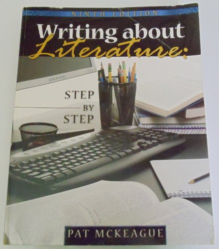 Writing about Literature Step by Step 9th 2009 (Revised) edition cover