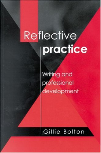 Reflective Practice Writing and Professional Development  2001 9780761967293 Front Cover
