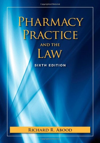 Pharmacy Practice and the Law  6th 2011 (Revised) edition cover