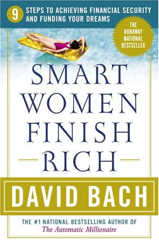 Smart Women Finish Rich A Step-by-Step Plan for Achieving Financial Security and Funding Your Dreams 2nd 2002 (Revised) edition cover