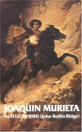 Life and Adventures of Joaquin Murieta Celebrated California Bandit Reprint  edition cover